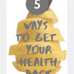 "A pear and the sentence ""5 ways to get your health back"""