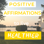 "The image of a sunset and the sentence ""Positive affirmations to live healthier"""
