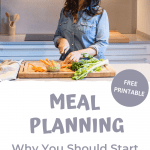 "Photo of a woman cooking and the sentence ""Meal Planning, why you should start now"""