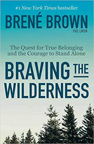 Book from Brene Brown Braving the Wilderness