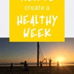 """People playing beach volley during the sunset and the sentence """"How to create a healthy week"""""""