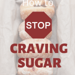 "Donuts with the sentence ""How to stop craving sugar"""