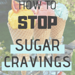 "Three ice creams and the sentence ""How to stop sugar cravings"""