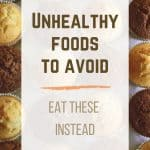 """Muffins from the top and the sentence """"Unhealthy Foods To Avoid"""""""
