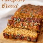 A loaf of Healthy Pumpkin Bread